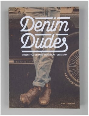 Thames and Hudson Denim Dudes: Street Style Book